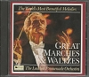Great Marches & Waltzes (The World's Most Beautiful Melodies)