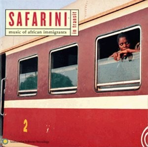 Safarini in Transit: Music of African Immigrants