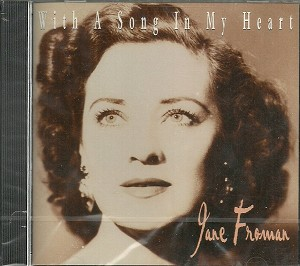 Jane Froman - With a Song in My Heart