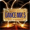 Dance Mix Vol. 5, Mixed by the Riddler