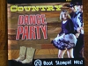 Country Dance Party: 20 Boot Stompin' Hits!