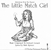 The Little Match Girl : Selections From the Musical