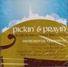 Pickin' & Prayin': Bluegrass Gospel Favorites