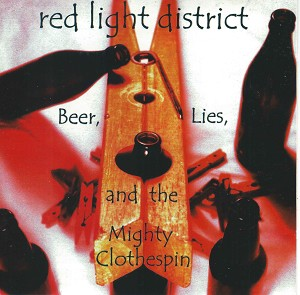 Beer,Lies, and the Mighty Clothespin