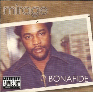 Bonafide [Explicit Lyrics]