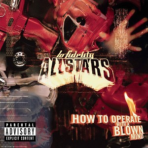 How to Operate With a Blown Mind [Explicit Lyrics]