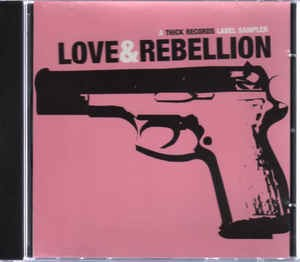 Thick Records: Love & Rebellion